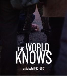 Propaganda juliste Marien kuoleman jälkeen siitä, kuinka maailma tulee tietämään mikä Marien kuoleman aiheutti.