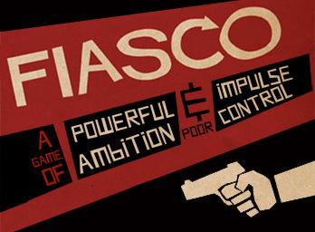 Fiasco-peli. Bully Pulpit Games