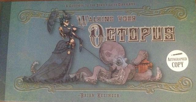 Elämää mustekalan kanssa – Brian Kesinger: Walking Your Octopus ja Traveling With Your Octopus