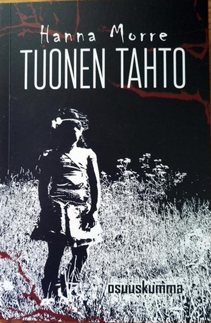 Kirja-arvostelu: Hanna Morre – Tuonen Tahto