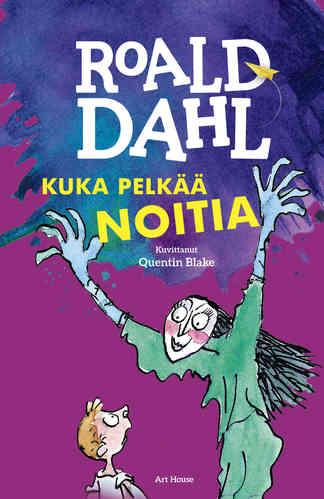 Kirja-arvostelu: Roald Dahl – Kuka pelkää noitia