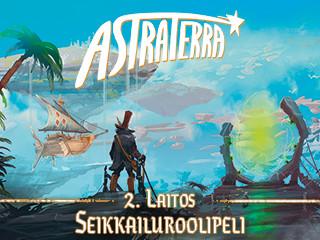 Astraterra jälleen vauhdissa!