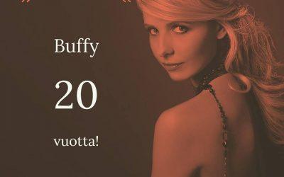20 vuotta Buffya – Hyvää synttäriä, vampyyrintappaja!