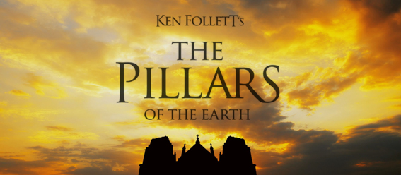 Ken Follett's Pillars of the Earth
