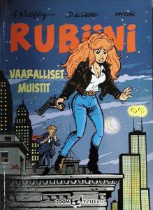 Rubiini – Vaaralliset muistit