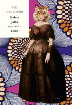 Mia Kankimäki – Naiset joita ajattelen öisin