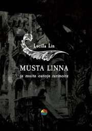 Kirja-arvostelu: Musta Linna ja muita outoja tarinoita
