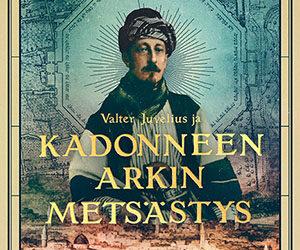 Kirja-arvostelu: Valter Juvelius ja kadonneen arkin metsästys