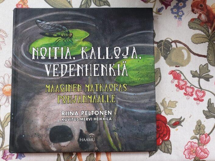 Kirja-arvostelu – Noitia, kalloja, vedenhenkiä: Maaginen matkaopas Pohjanmaalle