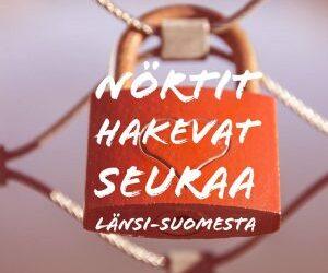 Nörtit hakevat seuraa Länsi-Suomesta
